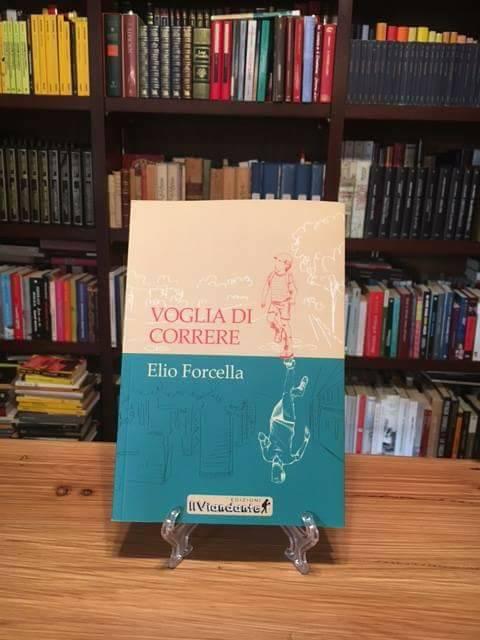 ELIO FORCELLA - VOGLIA DI CORRERE